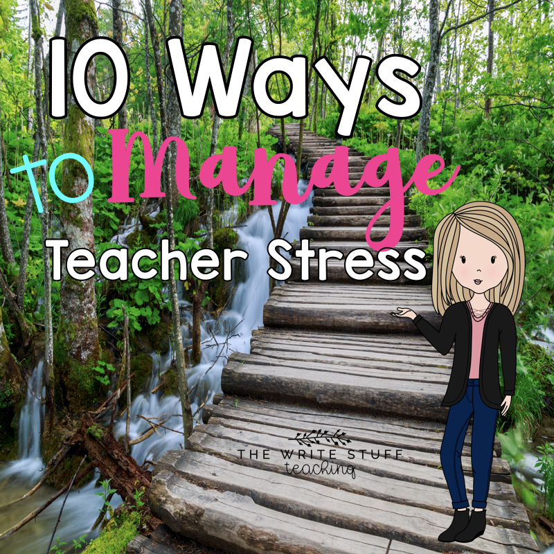 Teacher Stress and How to Manage It