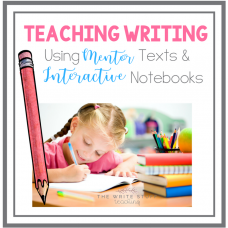 Teaching Writing Using Mentor Texts