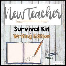 New Teacher Survival Kit: Wiriting